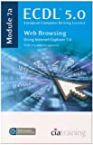 ECDL Syllabus 5.0 Module 7a Web Browsing Using Internet Explorer 7