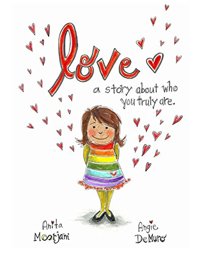 Love: A story about who you truly are. por Anita Moorjani