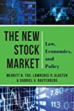 The New Stock Market: Law, Economics, and Policy (English Edition)