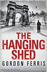 The Hanging Shed (Douglas Brodie) by Gordon Ferris (2011-03-01)