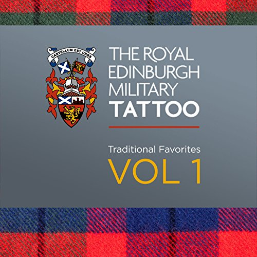 Edinburgh Military Tattoo / Hot Punch / Bugle Horn / Bonnie Dundee / Longueval / Itchy Fingers / Rhu Vaternish / O'er the Bows to Ballindalloch / De'il Amang the - Edinburgh Tattoo Military