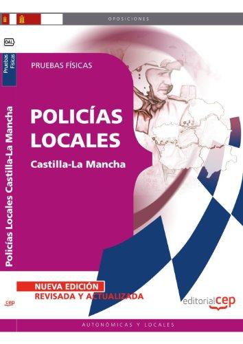 Policías Locales de Castilla-La Mancha. Pruebas Físicas (Colección 793) por Sin datos