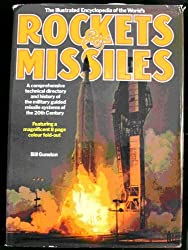 The Illustrated Encyclopaedia of the World's Rockets and Missiles