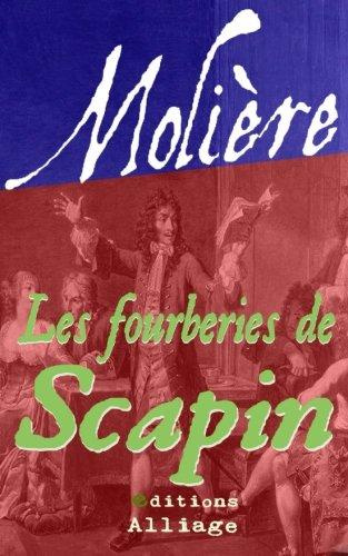 Les Fourberies de Scapin: Illustré par Molière