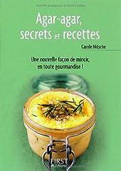 Agar-agar, secrets et recettes