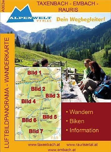 Alpenwelt Karte; Taxenbach Raurisertal (Luftbildpanoramawanderkarte)