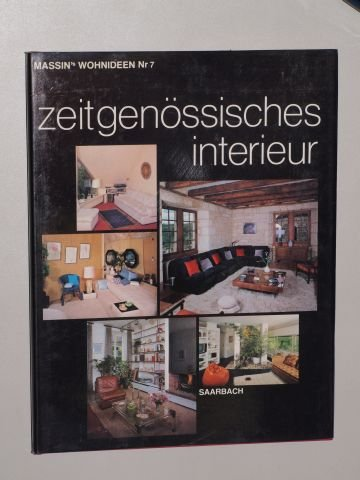 Massin, André [Bearb.]: Zeitgenössisches Interieur. Köln, Saarbach, [1981]. 4°. 64 S., überwiegend m. Abb. Pappband. Schutzumschl. (ISBN 3-88658-007-5)