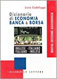 eBook Gratis da Scaricare Dizionario di economia banca borsa Inglese italiano italiano inglese (PDF,EPUB,MOBI) Online Italiano