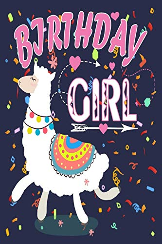 Birthday Girl: Birthday Journal Gift For Llama Lovers