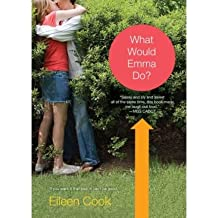 By Cook, Eileen [ [ What Would Emma Do? ] ] Dec-2008[ Paperback ]