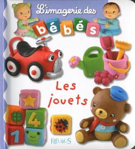 L'imagerie des bébés - Les jouets