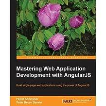 [(Mastering Web Application Development with AngularJS * * )] [Author: Pawel. Kozlowski] [Aug-2013]