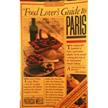 Food Lover's Guide to Paris