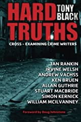 Hard Truths: Cross-examining crime writers Paperback