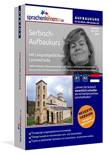 Serbisch-Aufbaukurs: Lernstufen B1+B2. Lernsoftware auf CD-ROM + MP3-Audio-CD für Windows/Linux/Mac...