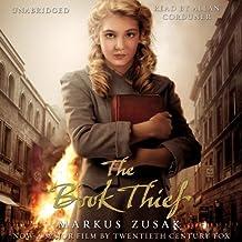 The Book Thief: Written by Markus Zusak, 2014 Edition, (Film Tie-in edition) Publisher: Audiobooks [Audio CD]