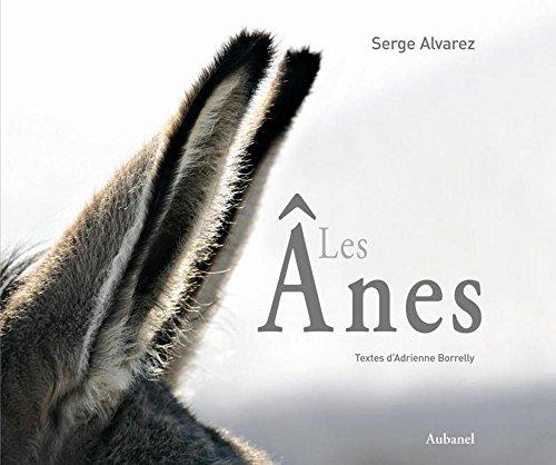 Les Anes par Serge Alvarez, Adrienne Borrelly