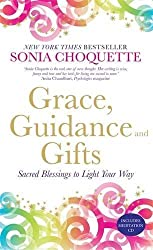 Grace, Guidance & Gifts: Sacred Blessings to Light Your Way by Sonia Choquette (2012-07-02)