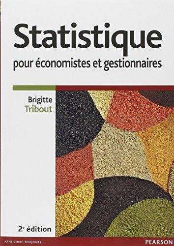 Statistique pour économistes et gestionnaires 2e ...