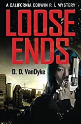 Loose Ends (California Corwin P.I. Mystery) (Volume 1) by D. D. VanDyke (2015-08-31)