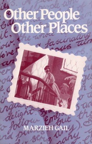 Other People, Other Places por Marzieh Gail