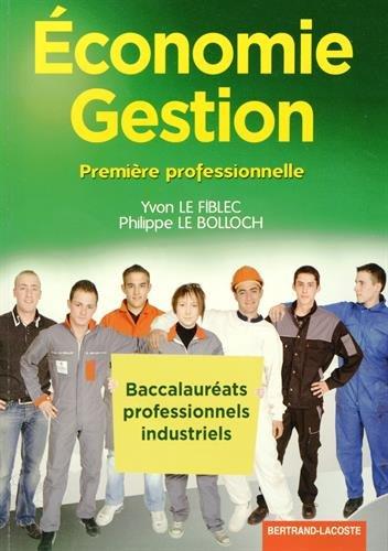 Economie Gestion 1e Bac Pro Industriels