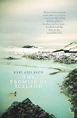 The Promise of Iceland por Kári Gíslason