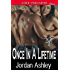 Once in a Lifetime [Club Aries 4] (Siren Publishing Classic)
