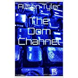 The Dom Channel (The Apartment Book 1) (English Edition)