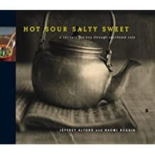 Hot Sour Salty Sweet: A Culinary Journey Through Southeast Asia by Jeffrey Alford (2000-10-02)