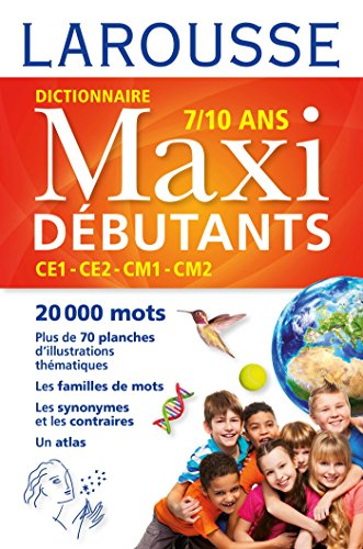 Larousse dictionnaire Maxi DEBUTANTS par Collectif