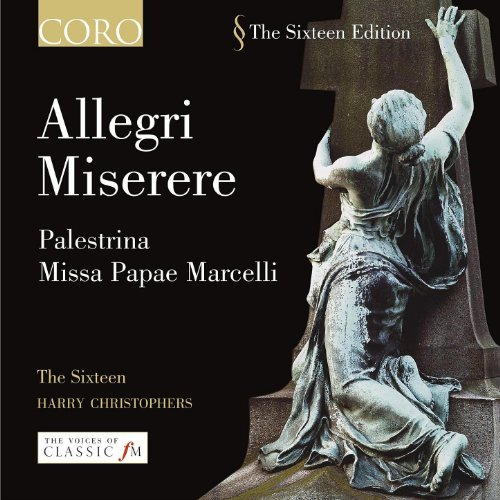 Allegri: Miserere - Palestrina: Missa Papae Marcelli