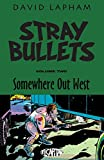 Stray Bullets Volume 2: Somewhere Out West (Stray Bullets Tp (Image))