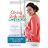 Giving Birth with Confidence: Free Chapter