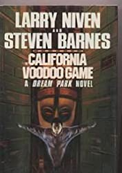 The California Voodoo Game, A Dream Park Novel by Larry Niven (1992-02-04)