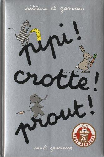 "<a href=""/node/56323"">Pipi ! Crotte ! Prout !</a>"