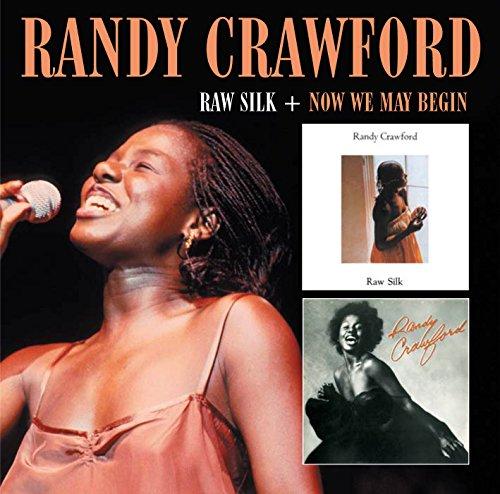 Randy Crawford: Raw Silk+Now We May Begin (Rem.) (Audio CD)