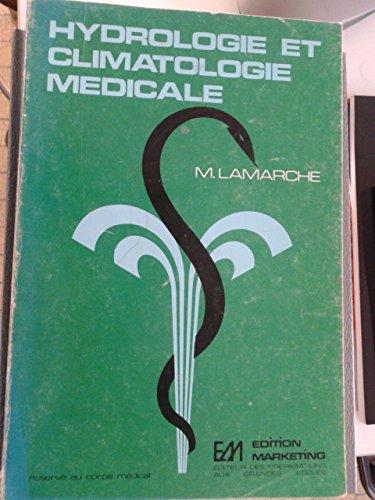 Hydrologie et climatologie médicale par Maurice Lamarche