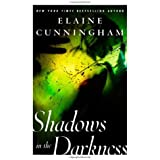 Shadows in the Darkness (Changeling) by Elaine Cunningham (2004-10-01)