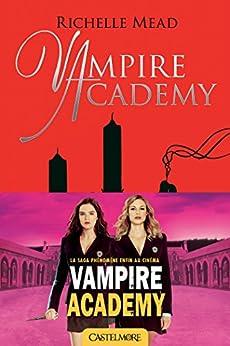 Promesse de sang: Vampire Academy, T4 par [Mead, Richelle]