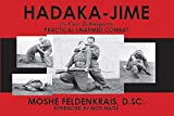 Hadaka-Jime: The Core Technique for Practical Unarmed Combat