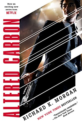 Richard K. Morgan - Altered Carbon (Takeshi Kovacs Novels Book 1)
