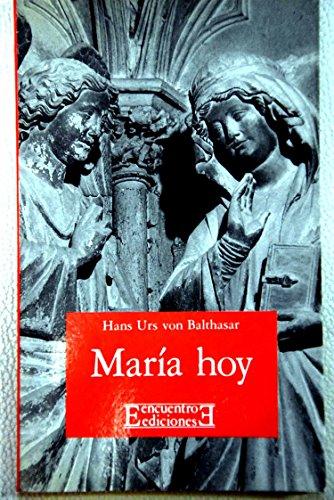 Maria Hoy/ Mary Today