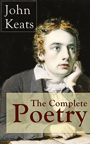 the-complete-poetry-of-john-keats-ode-on-a-grecian-urn-ode-to-a-nightingale-hyperion-endymion-the-ev
