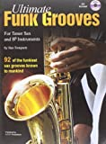 Ultimate Funk Grooves for Bb Saxophone + cd