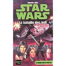 Star Wars, tome 13 : La Croisade noire du jedi fou, tome 2 : La Bataille des Jedi