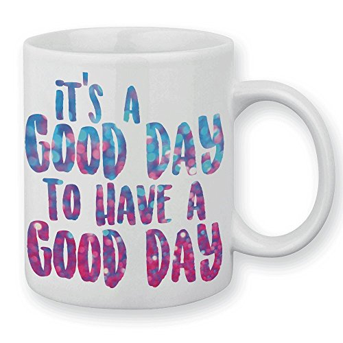 Mug It's a good day to have a good day ( bleu et rose ) - Fabriqué en France - Chamalow shop