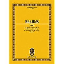Trio Es-Dur: op. 40. Klavier, Violine und Horn (oder Violoncello oder Viola). Studienpartitur. (Eulenburg Studienpartituren)