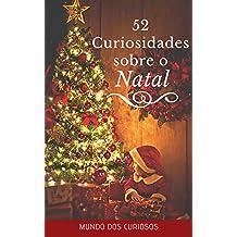 52 Curiosidades Sobre o Natal (Portuguese Edition)