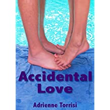 Accidental Love (Accidental Crush Series Book 2) (English Edition)